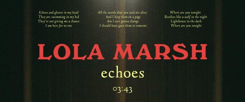 לולה מארש – Echoes